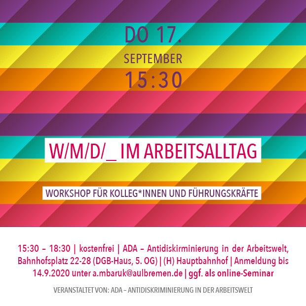 """DO 17.9.20 – 15:30   """"w/m/d/_"""" im Arbeitsalltag – Online-Workshop für Kolleg*innen und Führungskräfte"""