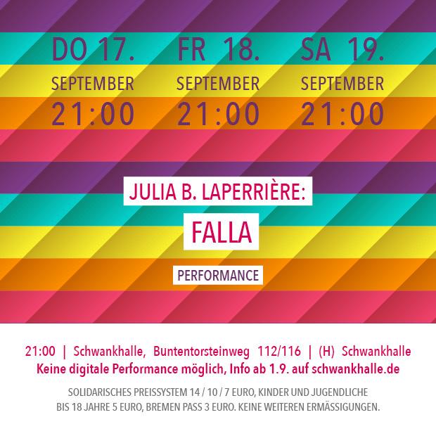 FR 18.9.20 – 21:00 | Julia B. Laperrière: Falla – Performance mit Publikumsgespräch