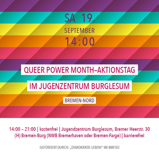 SA 19.9. – ab 14:00 | Queer Power Month Aktionstag im Jugendzentrum Burglesum