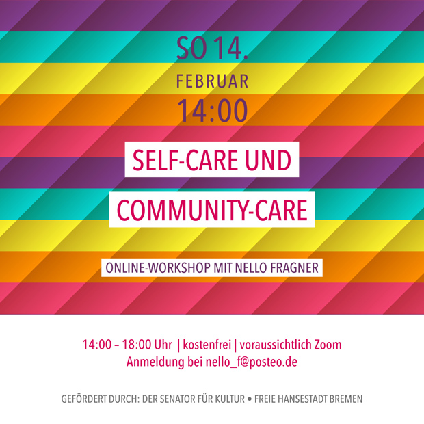 SO 14.2.21 – 14:00 | Self-Care und Community-Care – Online-Workshop mit Nello Fragner