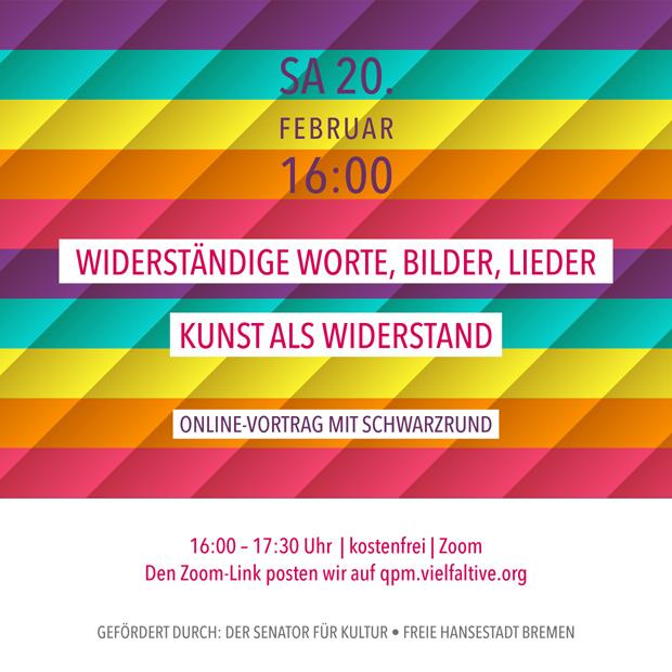 SA 20.2.21 – 16:00 | Kunst als Widerstand – Online-Vortrag mit SchwarzRund