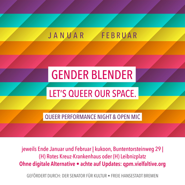 jeweils Ende Januar & Februar | Gender Blender – Let's queer our Space.